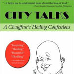 A Chauffeur's Healing Confessions- Robert Choate